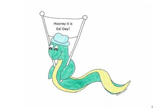 hooray its eel day